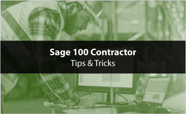 Sage 100 Contractor Tips and Tricks